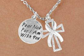 "<BR>              ""EXCLUSIVELY OURS""<bR>          AN ALLAN ROBIN DESIGN<Br>              LEAD & NICKEL FREE!!<Br>  W13707N - SILVER TONE RIBBON<Br>ON A CROSS & ""FEAR NOT"" CHARM<Br>    NECKLACE FROM $5.25 TO $8.65"