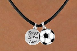 """<BR>            """"EXCLUSIVELY OURS""""<bR>        AN ALLAN ROBIN DESIGN<Br>           LEAD & NICKEL FREE!!<Br>W13840N - """"TRUST IN THE LORD""""<br>      & SOCCER BALL NECKLACE<br>                AS LOW AS $4.50"""