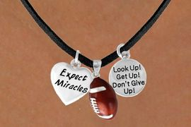 "<BR>            ""EXCLUSIVELY OURS""<bR>        AN ALLAN ROBIN DESIGN<Br>           LEAD & NICKEL FREE!!<Br>W13847N - ""EXPECT MIRACLES""<br>  & ""DON'T GIVE UP"" FOOTBALL<br>    NECKLACE AS LOW AS $5.30"
