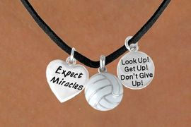 """<BR>           """"EXCLUSIVELY OURS""""<bR>       AN ALLAN ROBIN DESIGN<Br>            LEAD & NICKEL FREE!!<Br> W13911N - """"EXPECT MIRACLES""""<br>& """"DON'T GIVE UP"""" VOLLEYBALL<br>     NECKLACE AS LOW AS $5.30"""
