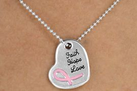 "<Br>                     EXCLUSIVELY OURS!!<Br>               AN ALLAN ROBIN DESIGN!!<Br>                   LEAD & NICKEL FREE!!<Br>         W14399N - ""FAITH HOPE LOVE""<Br>         PINK AWARENESS RIBBON ON <Br>          HEART BALL CHAIN NECKLACE <BR>                   FROM $4.16 TO $9.25"