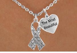 """<bR>                EXCLUSIVELY OURS!!<Br>          AN ALLAN ROBIN DESIGN!!<BR>               LEAD & NICKEL FREE!!<BR>W15982N - """"THE MOST BEAUTIFUL""""<Br>    & AUTISM AWARENESS RIBBON<Br>             NECKLACE &#169;2010 FROM<bR>                      $4.85 TO $8.50"""