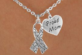 """<bR>              EXCLUSIVELY OURS!!<Br>       AN ALLAN ROBIN DESIGN!!<BR>            LEAD & NICKEL FREE!!<BR>    W15984N - """"PROUD MOM"""" &<Br>    AUTISM AWARENESS RIBBON<Br>          NECKLACE &#169;2010 FROM<bR>                    $4.85 TO $8.50"""