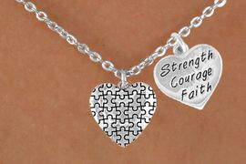 """<bR>               EXCLUSIVELY OURS!!<Br>        AN ALLAN ROBIN DESIGN!!<BR>              LEAD & NICKEL FREE!!<BR>W15987N - """"STRENGTH COURAGE<Br>    FAITH"""" & AUTISM AWARENESS<Br>   HEART NECKLACE &#169;2010 FROM<bR>                    $4.85 TO $8.50"""