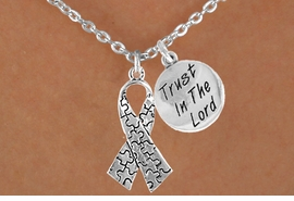 """<bR>              EXCLUSIVELY OURS!!<Br>        AN ALLAN ROBIN DESIGN!!<BR>             LEAD & NICKEL FREE!!<BR>W15991N - """"TRUST IN THE LORD""""<Br>  & AUTISM AWARENESS RIBBON<Br>          NECKLACE &#169;2010 FROM<bR>                    $4.85 TO $8.50"""