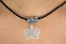 "<bR>              EXCLUSIVELY OURS!!<Br>        AN ALLAN ROBIN DESIGN!!<Br>             LEAD & NICKEL FREE!!<Br>W16143N - ""RODEO STAR"" CHARM<Br>       BLACK BRAIDED NECKLACE<Br>            FROM $4.50 TO $10.00"