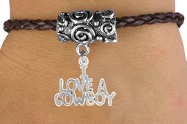 """<bR>                 EXCLUSIVELY OURS!!<Br>           AN ALLAN ROBIN DESIGN!!<Br>                LEAD & NICKEL FREE!!<Br>   W16145B - """"I LOVE A COWBOY"""" &<Br>BROWN BRAIDED TOGGLE BRACELET<Br>                FROM $3.94 TO $8.75"""