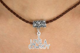 """<bR>           EXCLUSIVELY OURS!!<Br>     AN ALLAN ROBIN DESIGN!!<Br>          LEAD & NICKEL FREE!!<Br>W16148N - """"I LOVE A COWBOY""""<Br>   BROWN BRAIDED NECKLACE<Br>         FROM $4.50 TO $10.00"""
