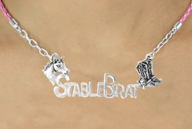 """<BR>                     EXCLUSIVELY OURS!!<Br>               AN ALLAN ROBIN DESIGN!!<bR>                    LEAD & NICKEL FREE!!<Br>    W16351N - WESTERN """"STABLE BRAT""""<Br>    MARQUEE PENDANT & PINK BRAIDED<Br>NECKLACE FROM $7.85 TO $17.50 &#169;2010"""