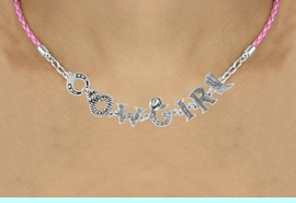 """<BR>                EXCLUSIVELY OURS!!<Br>          AN ALLAN ROBIN DESIGN!!<bR>               LEAD & NICKEL FREE!!<Br>  W16386N - """"COWGIRL"""" WESTERN<Br>LETTERED PINK BRAIDED NECKLACE<Br>       FROM $8.44 TO $18.75 &#169;2010"""