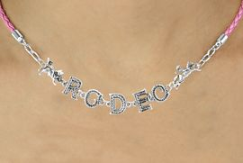 """<BR>                EXCLUSIVELY OURS!!<Br>          AN ALLAN ROBIN DESIGN!!<bR>               LEAD & NICKEL FREE!!<Br>     W16389N - """"RODEO"""" WESTERN<Br>LETTERED PINK BRAIDED NECKLACE<Br>     FROM $10.13 TO $22.50 &#169;2010"""