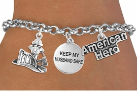 "<Br>                    EXCLUSIVELY OURS!!<Br>              AN ALLAN ROBIN DESIGN!!<Br>                   LEAD & NICKEL FREE!!<Br>W19292B - ""AMERICAN HERO"" FIRE FIGHTER <br>               ""KEEP MY HUSBAND SAFE""<br>               THREE CHARM BRACELET <BR>                     $9.68 Each  �2012"