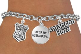 """<Br>                    EXCLUSIVELY OURS!!<Br>              AN ALLAN ROBIN DESIGN!!<Br>                   LEAD & NICKEL FREE!!<Br>W19298B - """"AMERICAN HERO"""" POLICE BADGE <br>               """"KEEP MY HUSBAND SAFE""""<br>               THREE CHARM BRACELET <BR>                 FROM $4.50 TO $10.00"""
