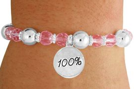 """<bR>                 EXCLUSIVELY OURS!!<BR>           AN ALLAN ROBIN DESIGN!!<BR>               LEAD & NICKEL FREE!!<BR>       W19300B - SILVER TONE SALES<BR>    MOTIVATIONAL  """"100 PERCENT"""" <BR>CHARM ON PINK CRYSTAL BRACELET <BR>        FROM $5.06 TO $11.25 �2012"""