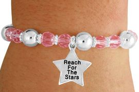 """<bR>                 EXCLUSIVELY OURS!!<BR>           AN ALLAN ROBIN DESIGN!!<BR>               LEAD & NICKEL FREE!!<BR>       W19307B - SILVER TONE SALES <BR>MOTIVATIONAL  """"REACH FOR THE STARS"""" <BR>CHARM ON PINK CRYSTAL BRACELET <BR>        FROM $5.06 TO $11.25 �2012"""