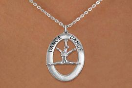 """<bR>                    EXCLUSIVELY OURS!! <BR>               AN ALLAN ROBIN DESIGN!!<BR>                  LEAD & NICKEL FREE!! <BR>  W20001N -  SILVER TONE """"DANCE"""" OVAL <BR>      WITH SILVER TONE POSED DANCER <BR>       CHARM ON CHAIN LINK NECKLACE <BR>                       $10.38 EACH �2013"""