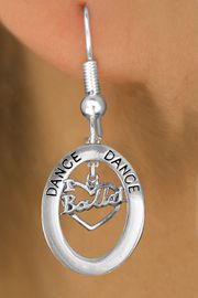 """<bR>                    EXCLUSIVELY OURS!! <BR>               AN ALLAN ROBIN DESIGN!!<BR>                  LEAD & NICKEL FREE!! <BR>  W20007E -  SILVER TONE """"DANCE"""" OVAL <BR>    WITH SILVER TONE """"I LOVE BALLET"""" <BR>       CHARM ON FISHHOOK EARRINGS <BR>          FROM $8.10 TO $18.00 �2013"""