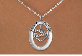 "<bR>                    EXCLUSIVELY OURS!! <BR>               AN ALLAN ROBIN DESIGN!!<BR>                  LEAD & NICKEL FREE!! <BR>  W20008N -  SILVER TONE ""DANCE"" OVAL <BR>    WITH SILVER TONE ""I LOVE BALLET"" <BR>       CHARM ON CHAIN LINK NECKLACE AS LOW AS $7.95"
