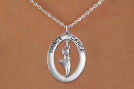 """<bR>                    EXCLUSIVELY OURS!! <BR>               AN ALLAN ROBIN DESIGN!!<BR>                  LEAD & NICKEL FREE!! <BR>  W20016N -  SILVER TONE """"DANCE"""" OVAL <BR> WITH SILVER TONE POINTED BALLET SHOE <BR>       CHARM ON CHAIN LINK NECKLACE <BR>           FROM $5.85 TO $13.00 �2013"""