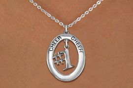 """<bR>                   EXCLUSIVELY OURS!! <BR>              AN ALLAN ROBIN DESIGN!!<BR>                 LEAD & NICKEL FREE!! <BR> W20023N -  SILVER TONE """"CHEER"""" OVAL <BR>     WITH SILVER TONE """"#1"""" CHARM <BR>      CHARM ON CHAIN LINK NECKLACE <BR>          FROM $5.85 TO $13.00 �2013"""