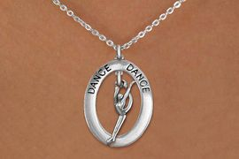 """<bR>                     EXCLUSIVELY OURS!! <BR>                AN ALLAN ROBIN DESIGN!! <BR>                   LEAD & NICKEL FREE!! <BR>   W20039N -  SILVER TONE """"DANCE"""" OVAL <BR>       WITH SILVER TONE MODERN DANCER <BR>        CHARM ON CHAIN LINK NECKLACE <BR>                       $10.38 EACH  �2013"""