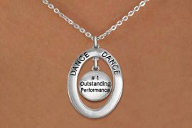 """<bR>                     EXCLUSIVELY OURS!! <BR>                AN ALLAN ROBIN DESIGN!! <BR>                   LEAD & NICKEL FREE!! <BR>   W20049N -  SILVER TONE """"DANCE"""" OVAL <BR> WITH """"#1 OUTSTANDING PERFORMANCE"""" DISK <BR>        CHARM ON CHAIN LINK NECKLACE <BR>                       $10.38 EACH �2013"""