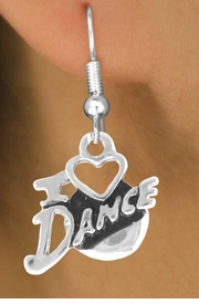 "<bR>       EXCLUSIVELY OURS!!<Br>  AN ALLAN ROBIN DESIGN!!<BR>       LEAD & NICKEL FREE!!<BR> W639SE - ""I LOVE DANCE"" <BR>       CHARM EARRINGS <br>       AS LOW AS $2.45"