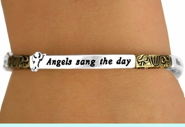 """<Br>                      EXCLUSIVELY OURS!!!<Br>                 AN ALLAN ROBIN DESIGN! <br>  W11638B - TWO-TONE ANGEL & PHRASE<br>""""ANGELS SANG THE DAY YOU WERE BORN""""<br> STRETCH BRACELET FROM $7.31 TO $16.25<BR>                               �2007"""