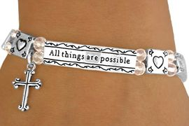 """<Br>                      EXCLUSIVELY OURS!<Br>                 AN ALLAN ROBIN DESIGN!<Br>W11866B - """"ALL THINGS ARE POSSIBLE<br>    WITH GOD"""" CROSS CHARM STRETCH<BR>      BRACELET&#169;2007 AS LOW AS $5.45"""