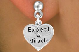 """<bR>                 EXCLUSIVELY OURS!!<BR>    CLICK HERE TO SEE 120+ EXCITING<BR>     CHANGES THAT YOU CAN MAKE!<BR>                LEAD & NICKEL FREE!!<BR>       W425SE - """"EXPECT MIRACLES""""<Br>HEART & EARRINGS FROM $4.50 TO $8.35"""
