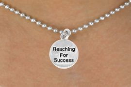 """<bR>                 EXCLUSIVELY OURS!!<BR>    CLICK HERE TO SEE 120+ EXCITING<BR>      CHANGES THAT YOU CAN MAKE!<BR>                 LEAD & NICKEL FREE!!<BR>W439SN - """"REACHING FOR SUCCESS""""<br>CIRCLE & NECKLACE AS LOW AS $4.50"""
