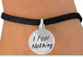 """<bR>                 EXCLUSIVELY OURS!!<BR>    CLICK HERE TO SEE 120+ EXCITING<BR>     CHANGES THAT YOU CAN MAKE!<BR>                LEAD & NICKEL FREE!!<BR>W445SB - """"I FEAR NOTHING"""" CIRCLE<br>   & BRACELET FROM $4.50 TO $8.35"""
