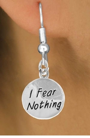 "<bR>                EXCLUSIVELY OURS!!<BR>   CLICK HERE TO SEE 120+ EXCITING<BR>    CHANGES THAT YOU CAN MAKE!<BR>                LEAD & NICKEL FREE!!<BR>W445SE - ""I FEAR NOTHING"" CIRCLE<Br>  & EARRINGS FROM $4.50 TO $8.35"