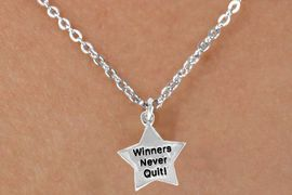 """<bR>                EXCLUSIVELY OURS!!<BR> CLICK HERE TO SEE 120+ EXCITING<BR>    CHANGES THAT YOU CAN MAKE!<BR>               LEAD & NICKEL FREE!!<BR> W450SN - """"WINNERS NEVER QUIT""""<Br>STAR & NECKLACE AS LOW AS $4.50"""