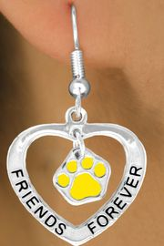 "<bR>                 EXCLUSIVELY OURS!!<BR>   CLICK HERE TO SEE 120+ EXCITING<BR>    CHANGES THAT YOU CAN MAKE!<BR>                LEAD & NICKEL FREE!!<BR>      W452SE - ""FRIENDS FOREVER""<Br>YELLOW PAW & HEART ON EARRINGS<Br>                    FFROM $5.25 TO $12.50"