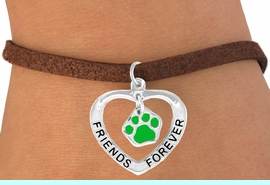 """<bR>               EXCLUSIVELY OURS!!<BR>  CLICK HERE TO SEE 120+ EXCITING<BR>   CHANGES THAT YOU CAN MAKE!<BR>              LEAD & NICKEL FREE!!<BR>    W455SB - """"FRIENDS FOREVER""""<BR>GREEN PAW & HEART ON BRACELET<Br>                    AS LOW AS $5.90"""