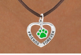 "<bR>                EXCLUSIVELY OURS!!<BR>  CLICK HERE TO SEE 120+ EXCITING<BR>   CHANGES THAT YOU CAN MAKE!<BR>              LEAD & NICKEL FREE!!<BR>    W455SN - ""FRIENDS FOREVER""<br>GREEN PAW & HEART ON NECKLACE<BR>                   AS LOW AS $6.25"