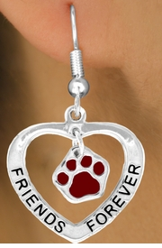 "<bR>                  EXCLUSIVELY OURS!!<BR>     CLICK HERE TO SEE 120+ EXCITING<BR>      CHANGES THAT YOU CAN MAKE!<BR>                 LEAD & NICKEL FREE!!<BR>        W457SE - ""FRIENDS FOREVER""<Br>MAROON PAW & HEART ON EARRINGS<Br>                      FROM $5.25 TO $12.50"