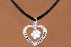 "<bR>               EXCLUSIVELY OURS!!<BR>  CLICK HERE TO SEE 120+ EXCITING<BR>   CHANGES THAT YOU CAN MAKE!<BR>              LEAD & NICKEL FREE!!<BR>    W458SN - ""FRIENDS FOREVER""<br>WHITE PAW & HEART ON NECKLACE<BR>                   AS LOW AS $6.25"