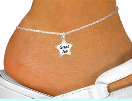 """<bR>              EXCLUSIVELY OURS!!<BR>CLICK HERE TO SEE 120+ EXCITING<BR>  CHANGES THAT YOU CAN MAKE!<BR>             LEAD & NICKEL FREE!!<BR> W462SAK - """"GREAT JOB"""" STAR &<br>          ANKLET AS LOW AS $2.85"""