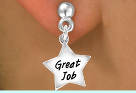 """<bR>              EXCLUSIVELY OURS!!<BR>CLICK HERE TO SEE 120+ EXCITING<BR>  CHANGES THAT YOU CAN MAKE!<BR>              LEAD & NICKEL FREE!!<BR>  W462SE - """"GREAT JOB"""" STAR &<Br>        EARRING FROM $4.50 TO $8.35"""