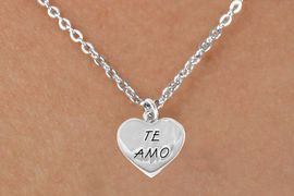 """<bR>                EXCLUSIVELY OURS!!<BR> <BR>               LEAD & NICKEL FREE!!<BR>      W463SN - """"TE AMO"""" HEART &<Br>        NECKLACE  $8.35 EACH ©2015"""