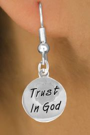 "<bR>               EXCLUSIVELY OURS!!<BR>CLICK HERE TO SEE 120+ EXCITING<BR>   CHANGES THAT YOU CAN MAKE!<BR>              LEAD & NICKEL FREE!!<BR>W465SE - ""TRUST IN GOD"" CIRCLE<Br>  & EARRINGS FROM $4.50 TO $8.35"
