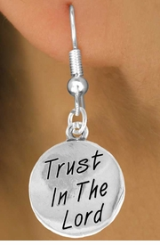 "<bR>                 EXCLUSIVELY OURS!!<BR>   CLICK HERE TO SEE 120+ EXCITING<BR>     CHANGES THAT YOU CAN MAKE!<BR>                LEAD & NICKEL FREE!!<BR>     W470SE - ""TRUST IN THE LORD""<Br>CIRCLE & EARRINGS FROM $4.50 TO $8.35"