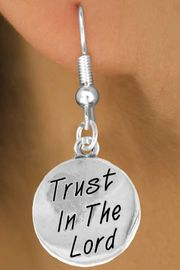 """<bR>                 EXCLUSIVELY OURS!!<BR>   CLICK HERE TO SEE 120+ EXCITING<BR>     CHANGES THAT YOU CAN MAKE!<BR>                LEAD & NICKEL FREE!!<BR>     W470SE - """"TRUST IN THE LORD""""<Br>CIRCLE & EARRINGS FROM $4.50 TO $8.35"""