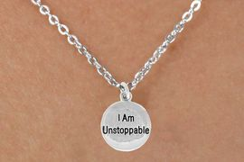 "<bR>               EXCLUSIVELY OURS!!<BR>CLICK HERE TO SEE 120+ EXCITING<BR>   CHANGES THAT YOU CAN MAKE!<BR>              LEAD & NICKEL FREE!!<BR>  W472SN - ""I AM UNSTOPPABLE""<br>       NECKLACE AS LOW AS $4.50"