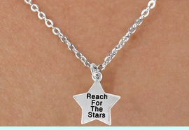 """<bR>                EXCLUSIVELY OURS!!<BR> CLICK HERE TO SEE 120+ EXCITING<BR>    CHANGES THAT YOU CAN MAKE!<BR>               LEAD & NICKEL FREE!!<BR>W487SN - """"REACH FOR THE STARS""""<Br>STAR & NECKLACE AS LOW AS $4.50"""