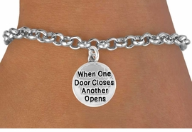 "<bR>                  EXCLUSIVELY OURS!!<BR>    CLICK HERE TO SEE 120+ EXCITING<BR>      CHANGES THAT YOU CAN MAKE!<BR>                 LEAD & NICKEL FREE!!<BR>W502SB - ""WHEN ONE DOOR CLOSES""<BR> CIRCLE & BRACELET AS LOW AS $4.50<BR>                               �2009"