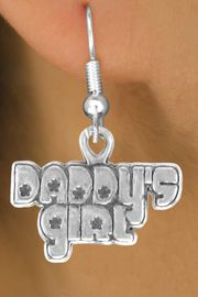"<bR>              EXCLUSIVELY OURS!!<BR>CLICK HERE TO SEE 120+ EXCITING<BR>   CHANGES THAT YOU CAN MAKE!<BR>              LEAD & NICKEL FREE!!<BR>      W528SE - ""DADDY'S GIRL"" &<Br>        EARRINGS FROM $4.50 TO $8.35"