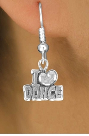"<bR>              EXCLUSIVELY OURS!!<BR>CLICK HERE TO SEE 120+ EXCITING<BR>   CHANGES THAT YOU CAN MAKE!<BR>              LEAD & NICKEL FREE!!<BR>       W533SE - ""I LOVE DANCE"" &<Br>        EARRINGS FROM $4.50 TO $8.35"